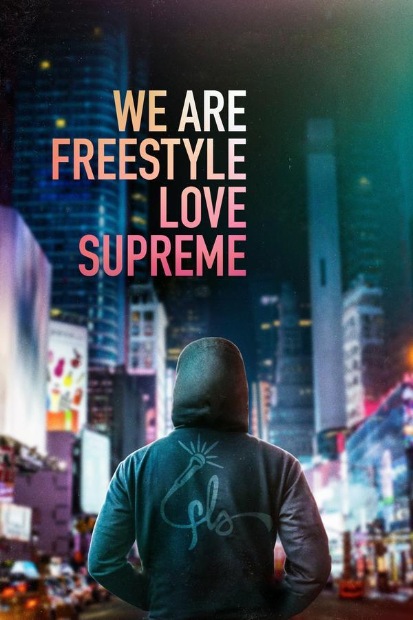 We Are Freestyle Love Supreme (2020)