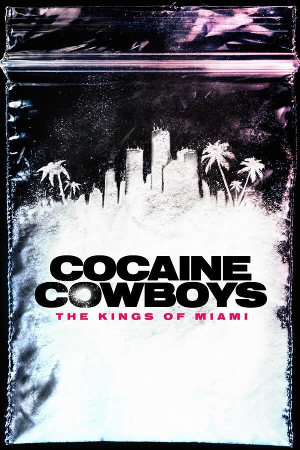 Cocaine Cowboys: The Kings of Miami 1x01