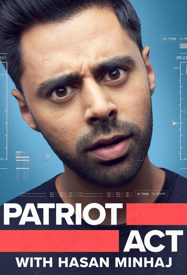 Patriot Act with Hasan Minhaj 2x01