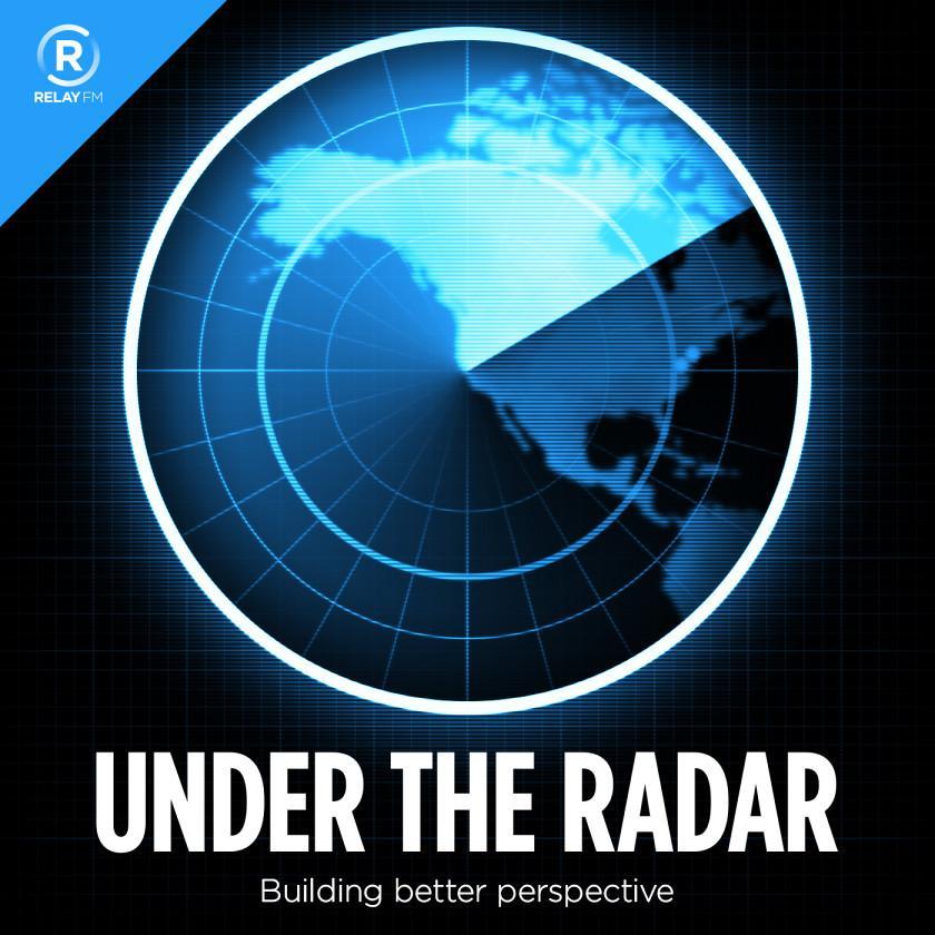 Under the Radar 139: Taking Breaks