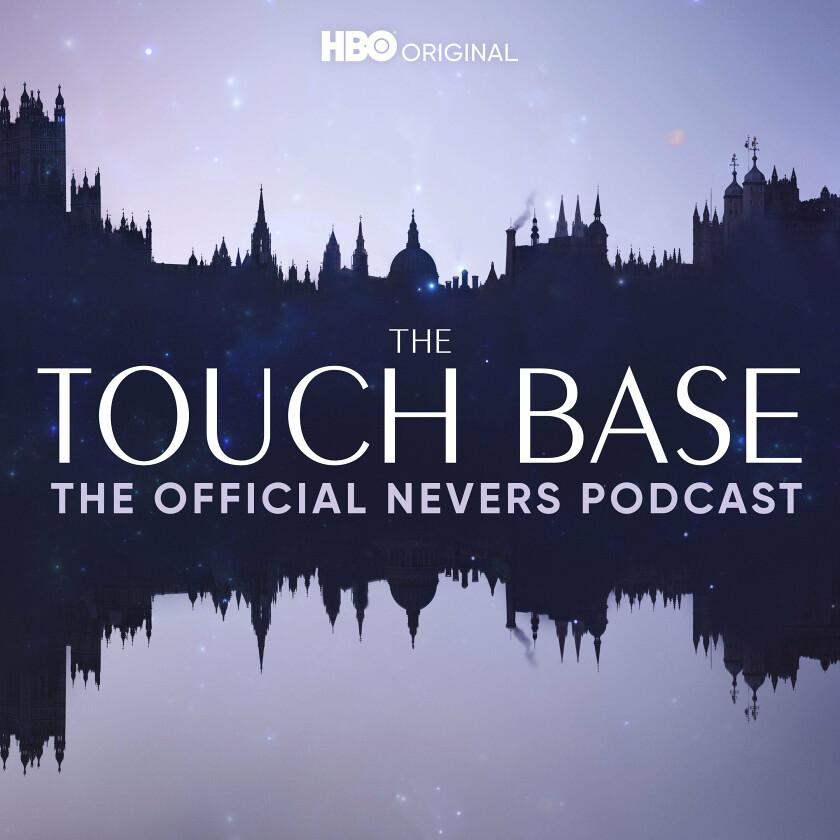 Introducing The Touch Base: The Nevers