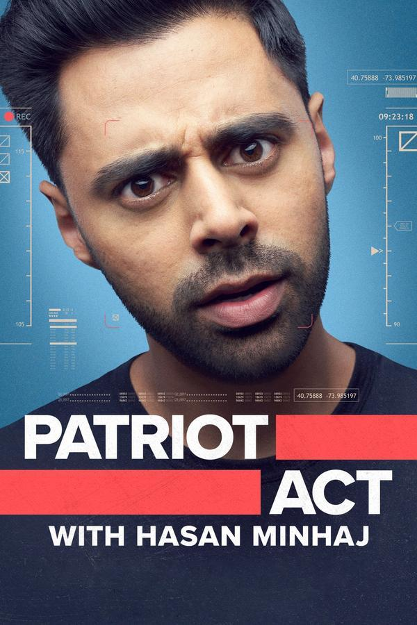 Patriot Act with Hasan Minhaj 3x01